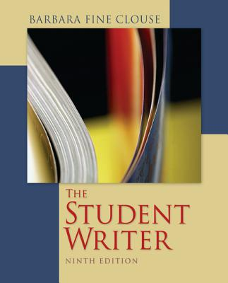 The Student Writer By Clouse, Barbara Fine