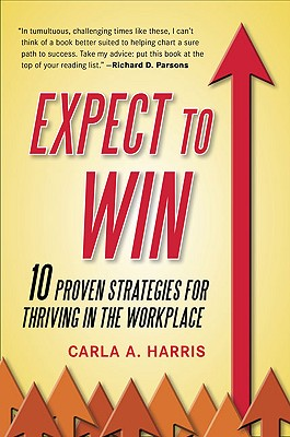 Expect to Win By Harris, Carla A.