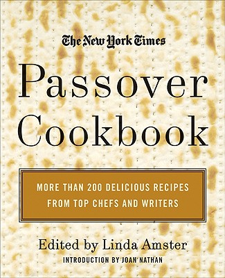 The New York Times Passover Cookbook By Amster, Linda