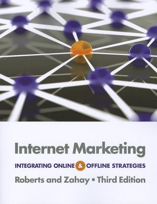 Internet Marketing By Roberts, Mary Lou/ Zahay, Debra